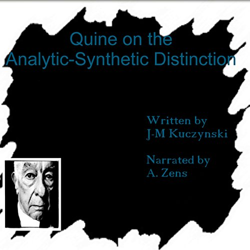 Quine on the Analytic-Synthetic Distinction