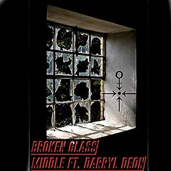 Broken Glass (feat. Darryl Deon)