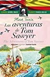 Las aventuras de Tom Sawyer - español/inglés (Clásicos bilingües)