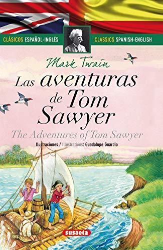Las aventuras Tom Sawyer - español/inglés Clásicos