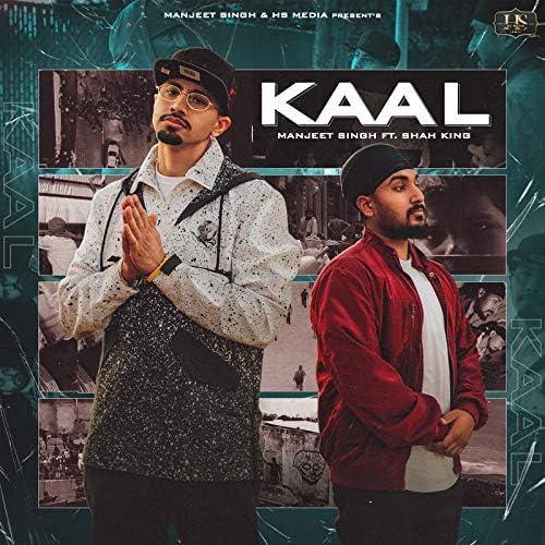 Manjeet Singh feat. Shah King