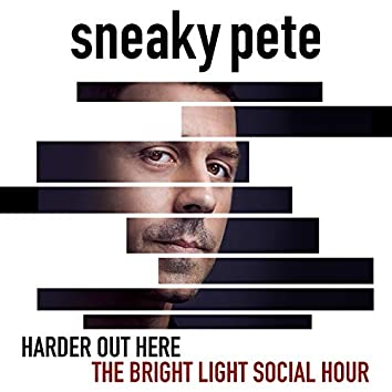 """Harder out Here (""""Sneaky Pete"""" Main Title Theme)"""