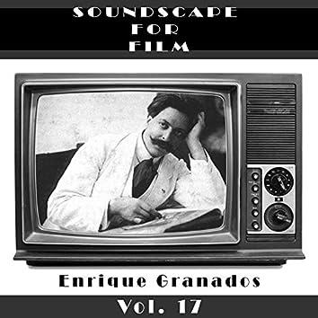 Classical SoundScapes For Film Vol, 17: Enrique Granados