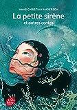 La petite sirène et autres contes - Texte intégral (Livre de Poche Jeunesse)