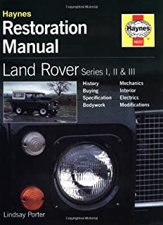 Land Rover Series I, II & III Restoration Manual