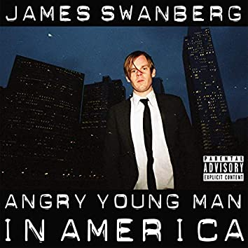 Angry Young Man in America