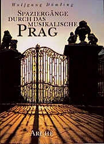 """Spaziergänge durch das musikalische Prag (Edition \""""Musikalisch reisen...\"""")"""