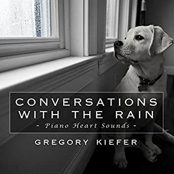 Conversations With the Rain
