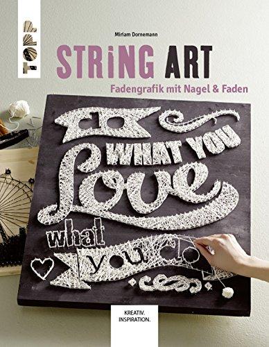 String Art: Fadengrafik mit Nagel & Faden (KREATIV.INSPIRATION.)