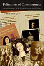 Palimpsest of Consciousness: Authorial Annotations of My Wife the Metaphysician, or Lady Murasaki's Revenge