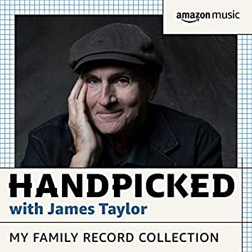 HANDPICKED with James Taylor