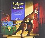 Paolo Friz, Norbert Raabe: Sydney und Nelson. Auf und davon