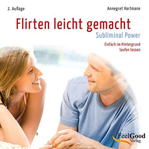 Flirten leicht gemacht - Subliminal audiobook cover art