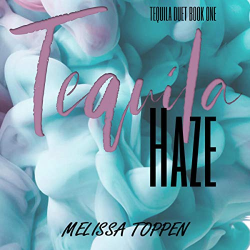 Tequila Haze  By  cover art