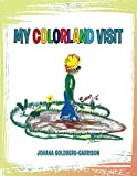 My Colorland Visit (English Edition)