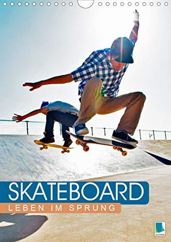 Skateboard: Leben im Sprung (Wandkalender 2021 DIN A4 hoch)