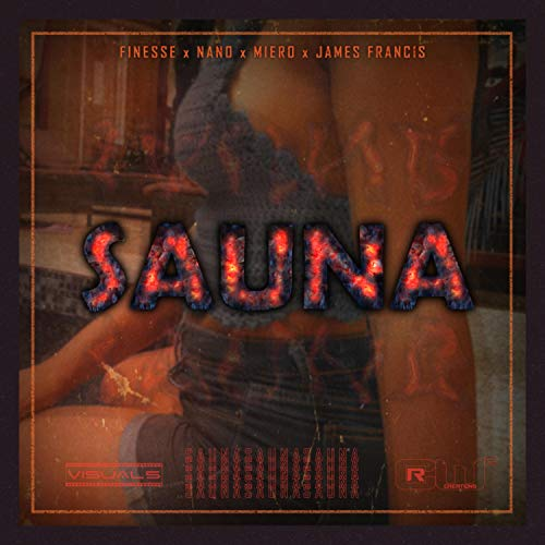 Sauna (feat. Nano, Miero & James Francis)