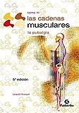 Las cadenas musculares (Tomo III): La pubalgia (Terapia Manual)