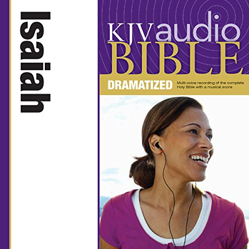 KJV Audio Bible: Isaiah (Dramatized) audiobook cover art