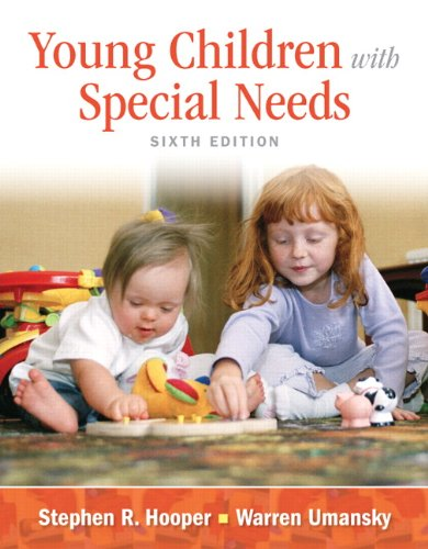 Compare Textbook Prices for Young Children With Special Needs, Pearson eText with Loose-Leaf Version -- Access Card Package 6 Edition ISBN 9780133399943 by Hooper, Stephen,Umansky, Warren