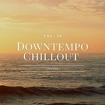 Downtempo Chillout Lounge, Vol.10