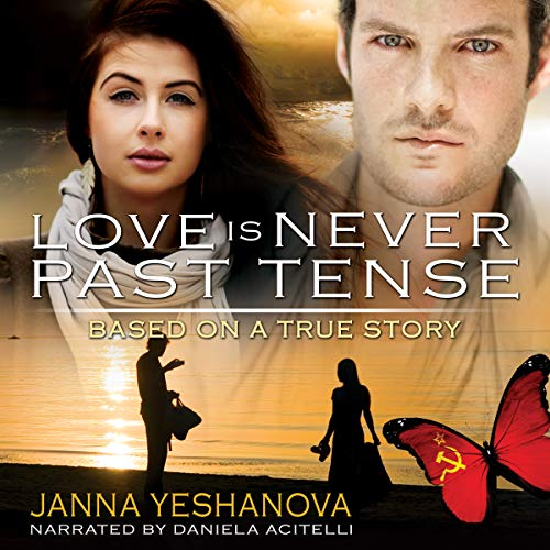 Love Is Never Past Tense audiobook cover art