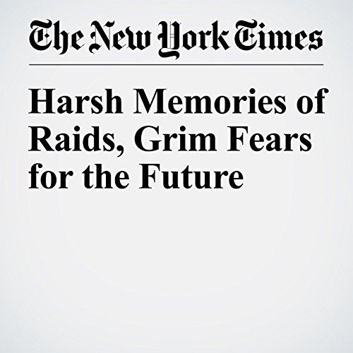 Harsh Memories of Raids, Grim Fears for the Future copertina