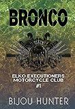 Bronco (EEMC Book 1)