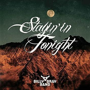 Stayin' In Tonight