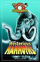 Mysterious Mammoths (PaleoJoe's Dinosaur Detective Club)