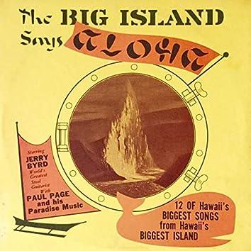 The Big Island Says Aloha (Remastered)