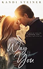 On the Way to You: A Road Trip Romance