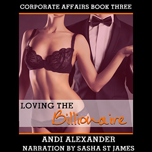 Loving the Billionaire audiobook cover art