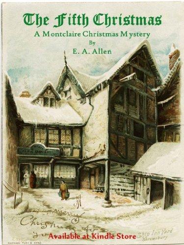 The Fifth Christmas: An Edwardian Christmas Mystery (Montclaire Christmas Mystery Book 1)