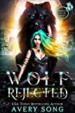 WOLF REJECTED: A Paranormal Shifter Romance (Aurelia's Pack Of Misfits Book 1) (Kindle Edition)