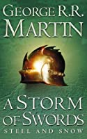 A Storm of Swords: Part 1 Steel and Snow (A Song of Ice and Fire, Book 3) by George R. R. Martin(2003-04-07)