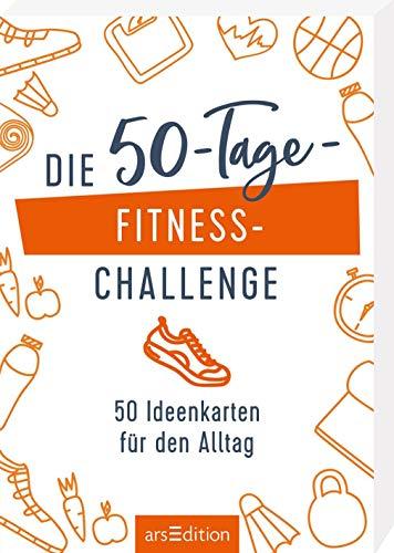 Die 50-Tage-Fitness-Challenge: 50 Ideenkarten für den Alltag