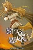 Spice and Wolf, Vol. 2 (light novel) (Spice & Wolf)