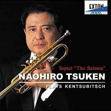 Naohiro Tsuken / Plays Kentsubitsch Septet[Salmon]