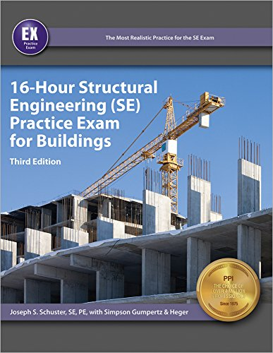16 Hour Structural Engineering Se Practice Exam For Buildings 3rd Ed