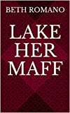 Lake Her Maff (Modern Tairy Fales Book 10) (English Edition)