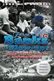 From Banks to Blow-ups: Chicago Baseball in the 70's and Other Stories
