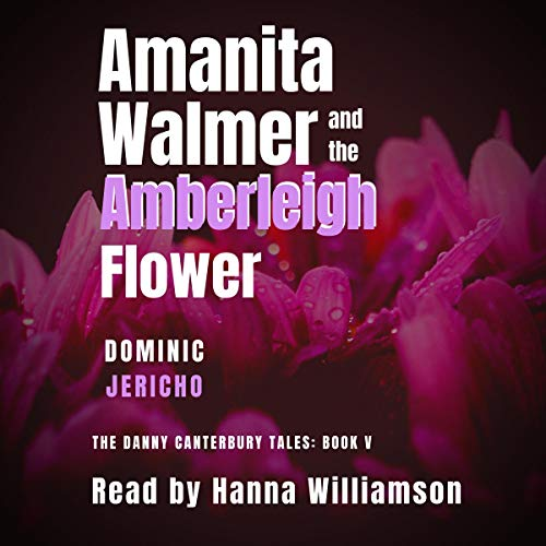 Amanita Walmer and the Amberleigh Flower cover art