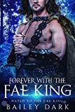Forever with The Fae King (Mated to The Fae King Book 5)