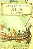 Alia, La Sublim (Col·lecció classica)