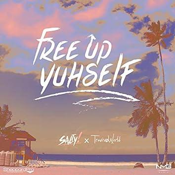 Free Up Yuhself