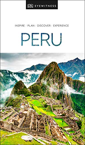 DK Eyewitness Peru (Travel Guide)