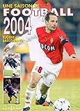 Une saison de football 2004