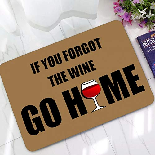 N/A Humorous Funny Saying Quote If You Forgot The Wine Go Home Welcome Doormat Non-Slip Kitchen Rugs Floor Mats Carpetdoormat Hallway Carpet Indoor Outdoor Rubber Pattern Print Entrance
