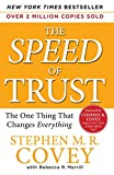 Speed of Trust: The One Thing That Changes Everything